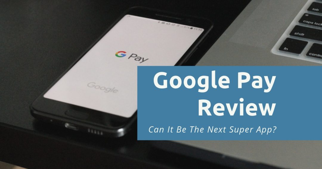 Google Pay Review New page 00012