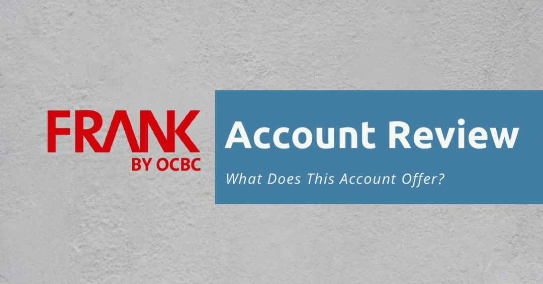 OCBC FRANK Account Review