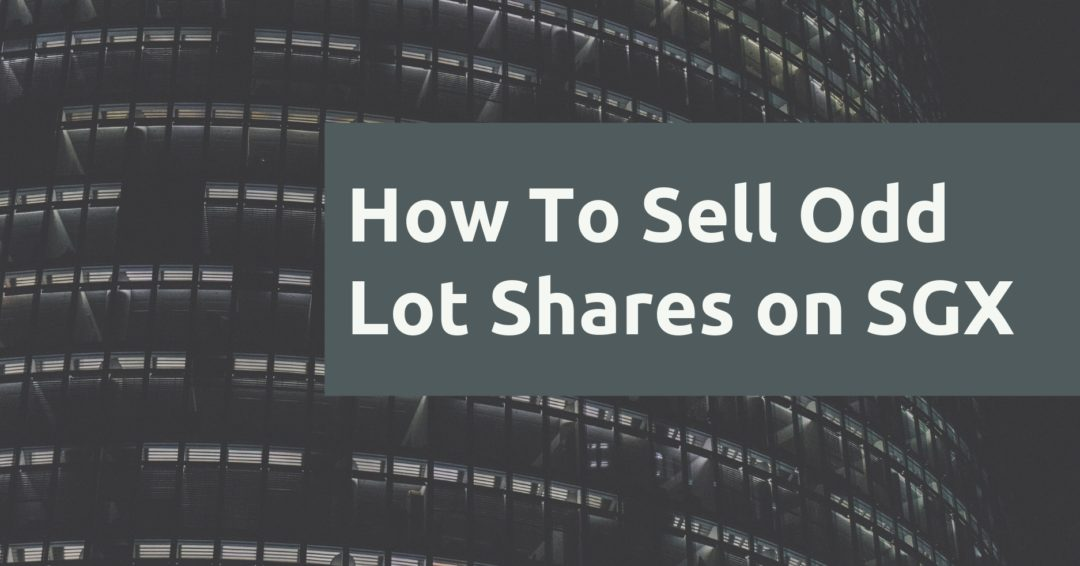 How To Sell Odd Lot Shares SGX
