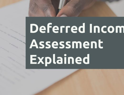 Deferred Income Assessment Explained