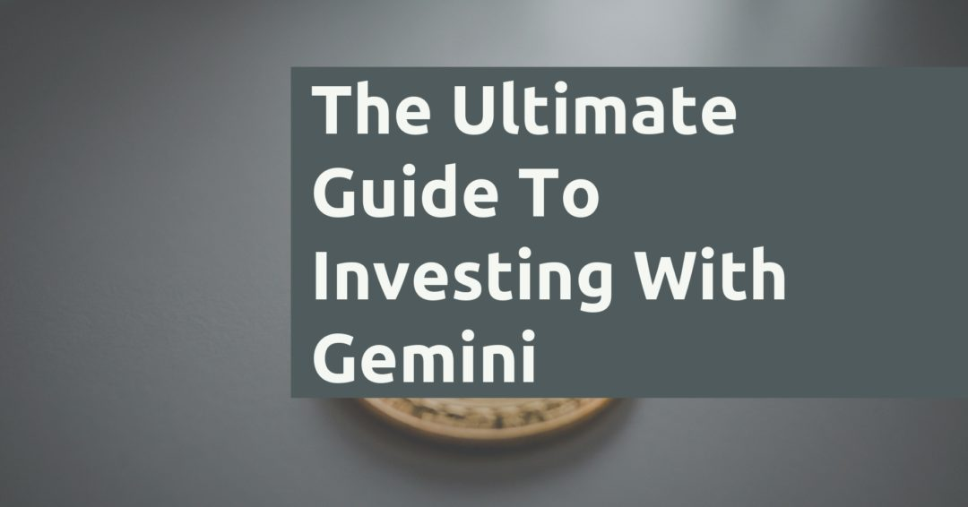 How To Invest With Gemini1