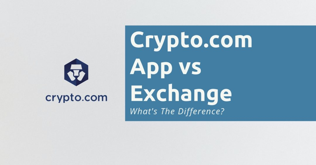 Crypto.com App vs Exchange