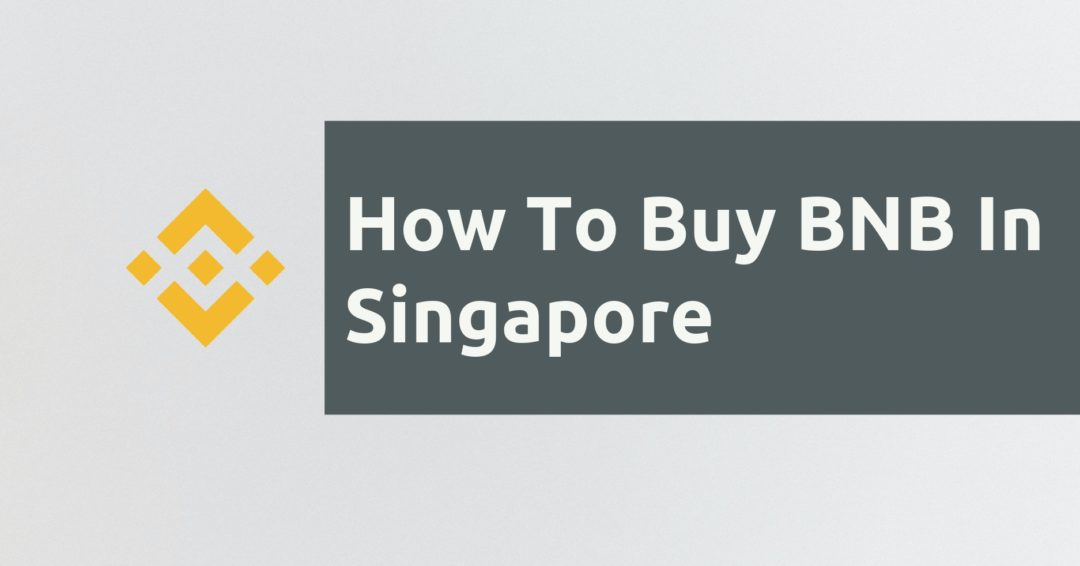 How To Buy BNB In Singapore