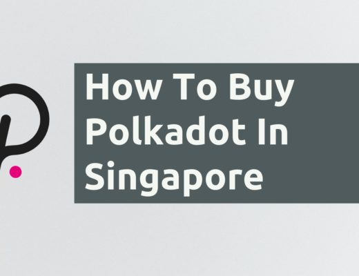 How To Buy Polkadot In Singapore