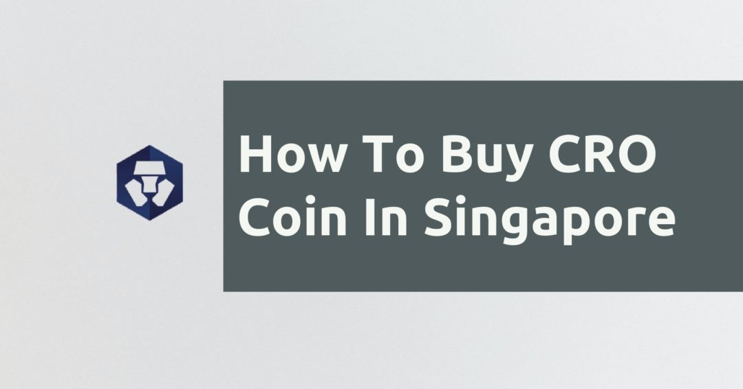 How To Buy CRO Coin In Singapore
