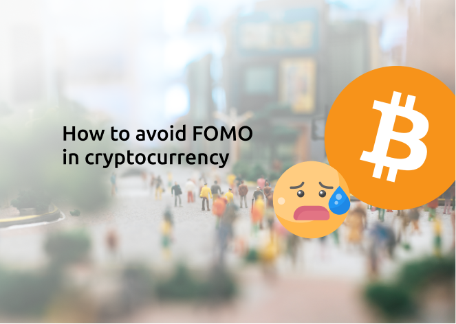 How To Avoid FOMO In Cryptocurrency
