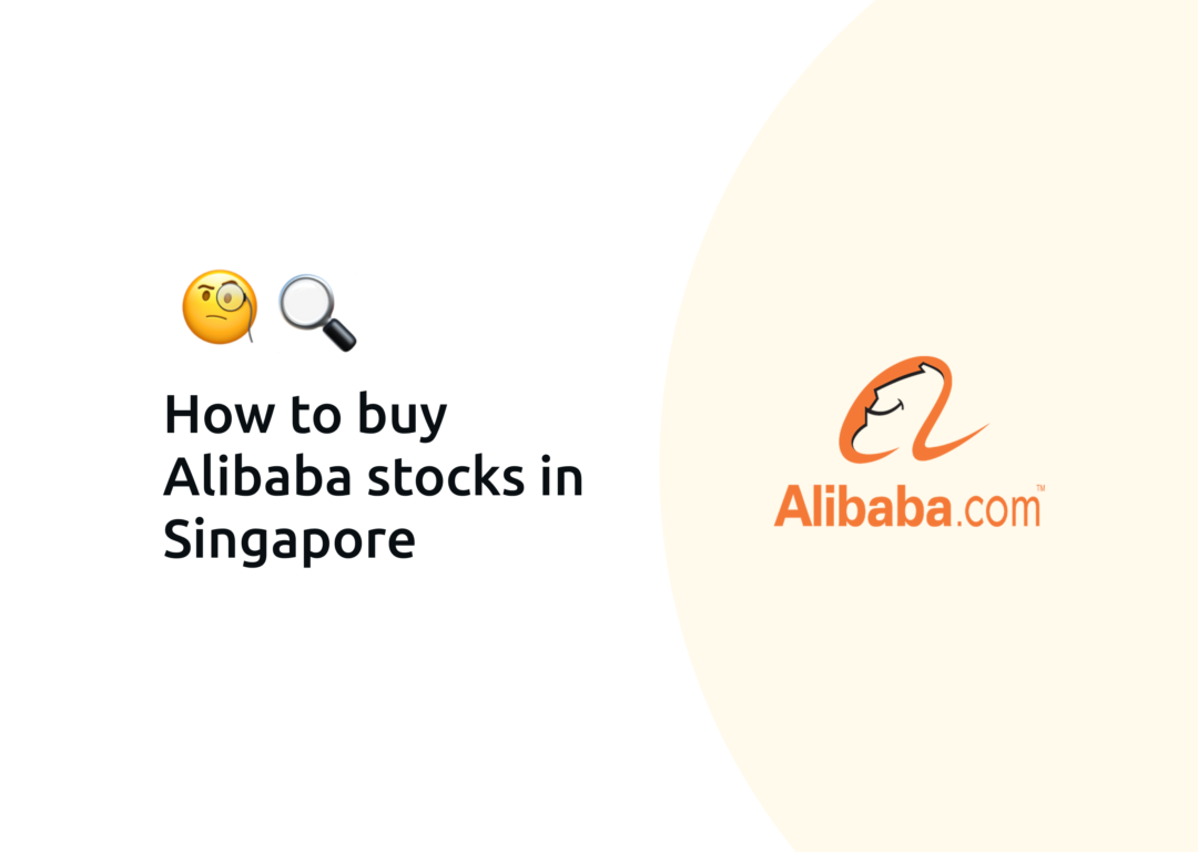 How to buy Alibaba shares in Singapore