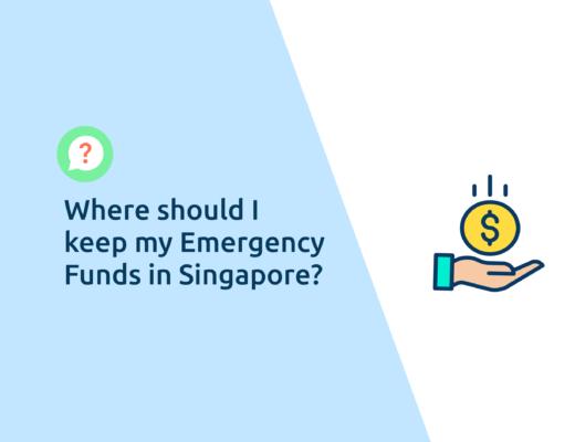 Where To Keep Emergency Fund Singapore
