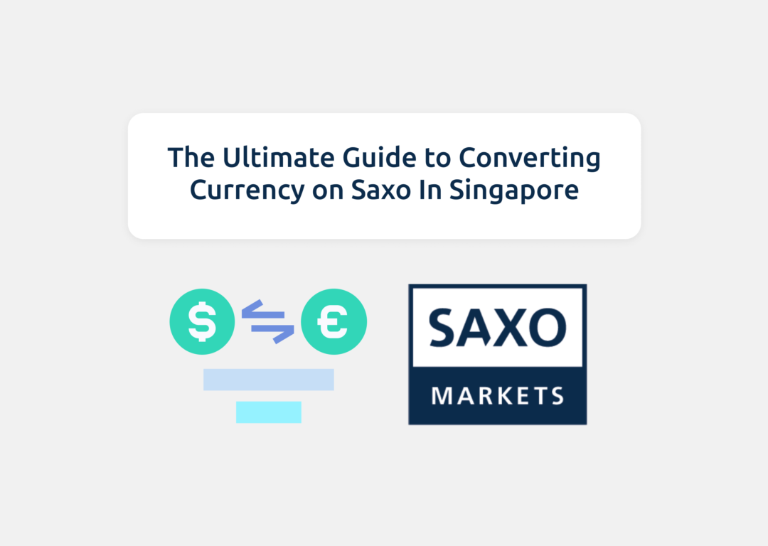 Convert Currency Saxo Singapore