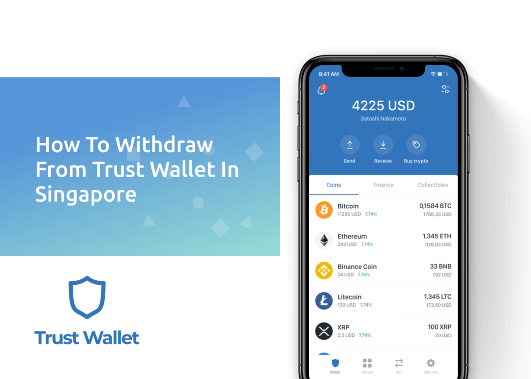 How To Withdraw From Trust Wallet In Singapore