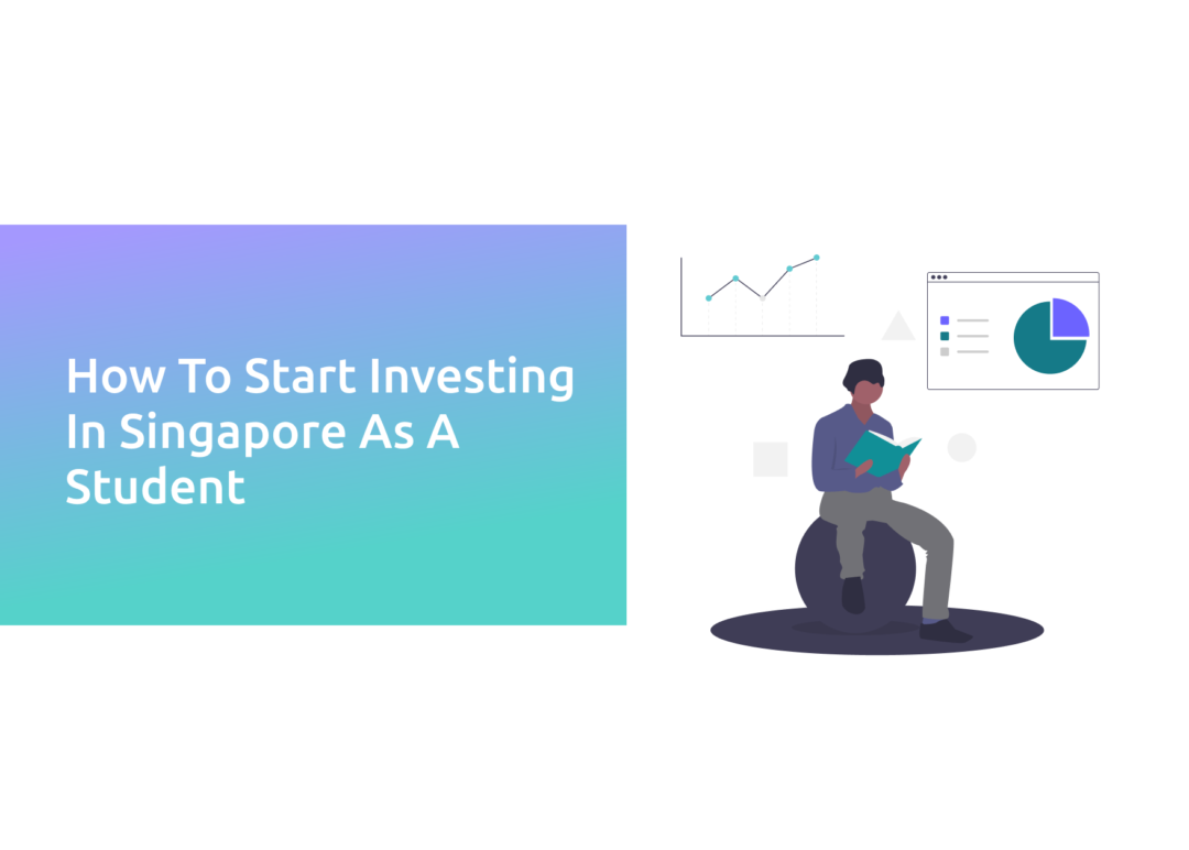 How to Start investing in Singapore as a student