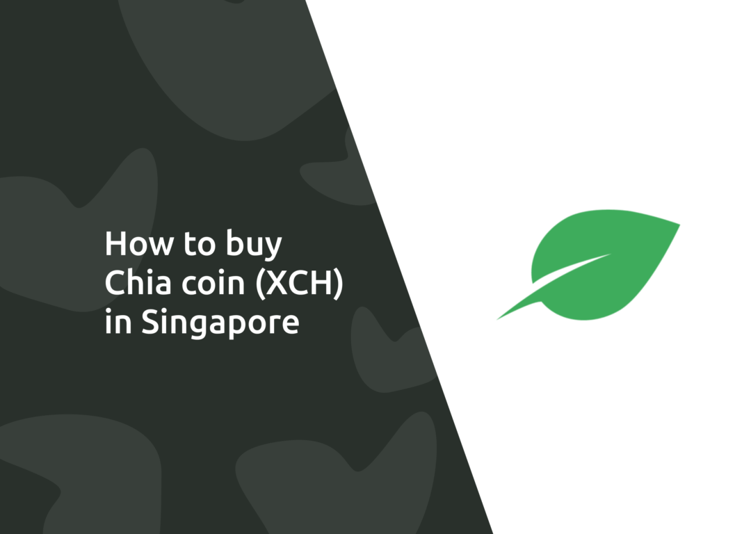 How To Buy Chia coin in Singapore